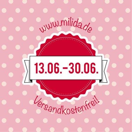 Im Juni versandkostenfrei bei www.milida.de bestellen