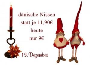 Die dänischen Wichtel (Nissen) gibt es am Montag für nur 9 Euro.