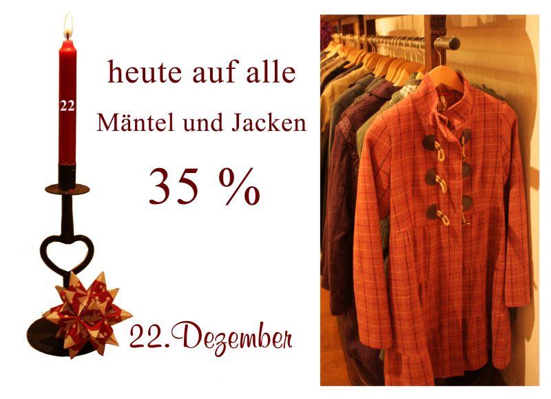 35% reduziert gibt es alle Mäntel aller Label - nur am Mittwoch den 22.12.2010.