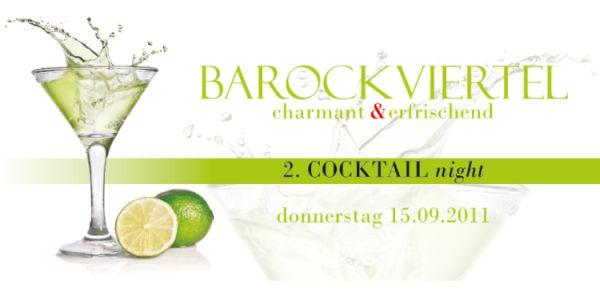 Am Donnerstag den 15. September 2011 findet die zweite Cocktail-Night im Barockviertel Dresden statt.