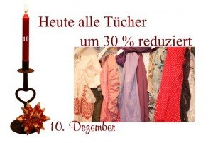 Im zehnten Türchen des Adventskalenders findet Ihr alle Tücher um 30% reduziert.