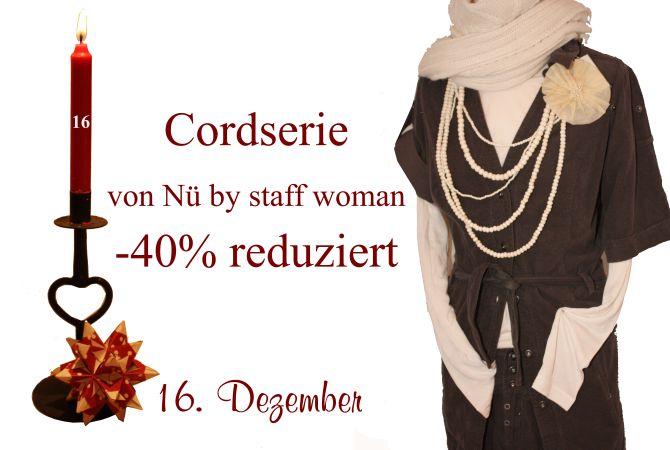 Nü by Staff-Woman: Hosen und Kleider aus Cord gibt es am Freitag den 16. Dezember um 40% reduziert.