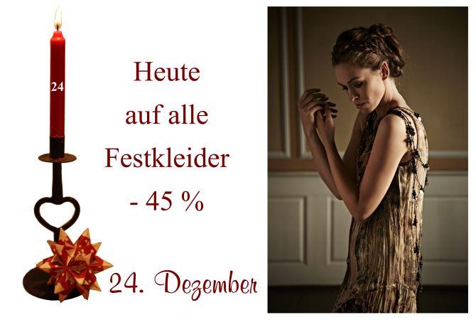 Am Sonnabend den 24. Dezember gibt es 45% Rabatt auf alle Festkleider unserer Lieblingslabel Noa-Noa, Container, Ti-Mo und Nü by Staff-Woman.