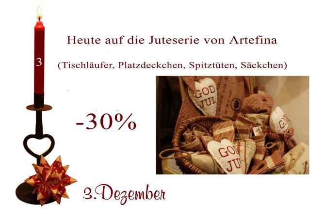 Am Montag den 3. Dezember 2012 gibt es verschiedene Produkte im Jute-Look von Artefina um 30% reduziert.