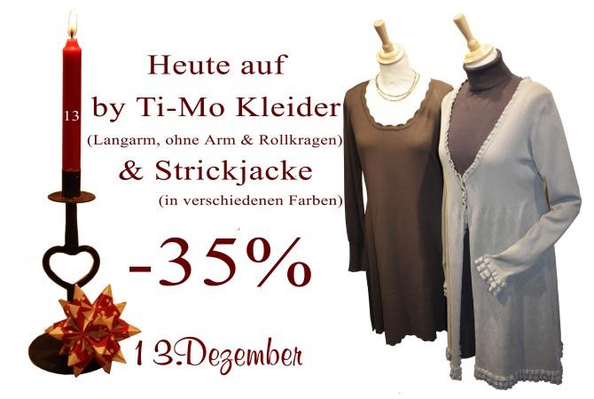 Verschiedene Kleider, Strickjacken und Rollkragenpullover von By Ti-Mo gibt es am 13.12.2012 um 35% reduziert.