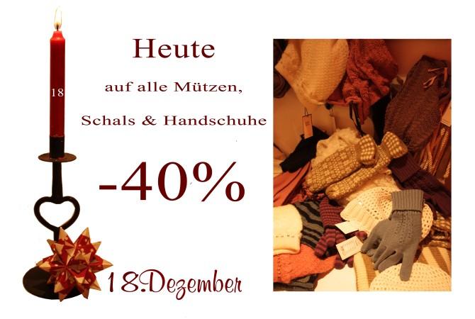 Am Dienstag den 18.12.2012 gibt es alle Mützen, Schals und Handschuhe um 40% reduziert.