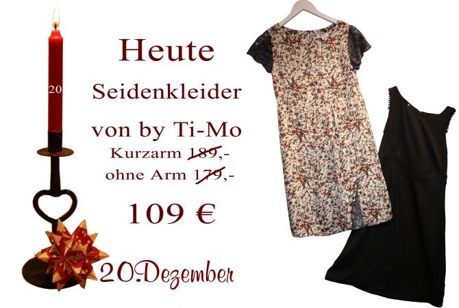 Das schwarze ärmellose Kleid und auch das gemusterte Kleid mit Ärmeln kosten am Donnerstag den 20.12.2012 nur 109€.