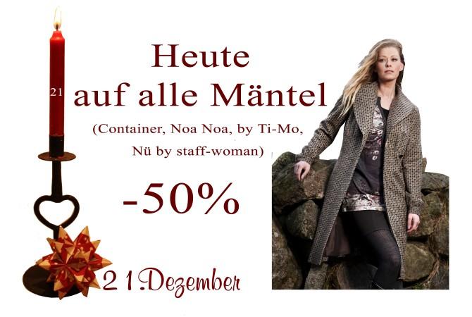 Jacken und Mäntel von Noa-Noa, Container, By Ti-Mo und Nü by Staff-Woman gibts um 50% reduziert.