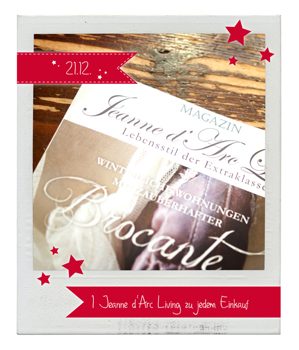 """21.12.2015 Julekalender: Eine Zeitschrift """"Jeanne d´Arc Living"""" zu jedem Einkauf"""