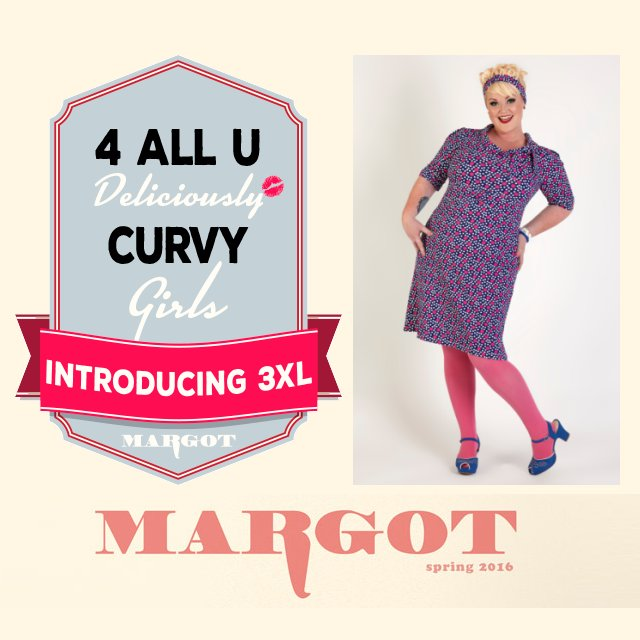 Margot Spring 2016 - Introducing 3XL